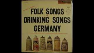 FOLK SONGS AND DRINKING SONGS FROM GERMANY - side 2 of 2