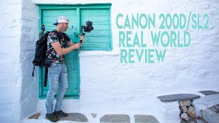 Canon 200d / SL2 Real World Review and Field Test