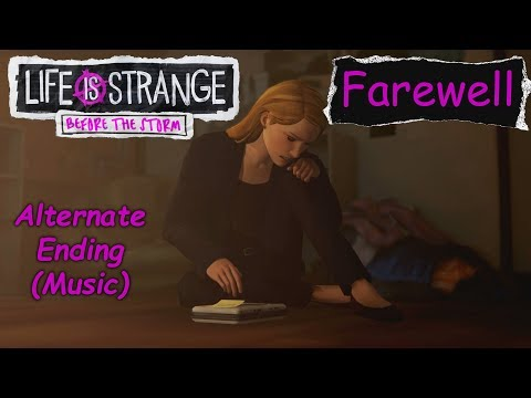 Life is Strange: Before the Storm - Farewel   Alternate ending (Music)   1080p60 CZ/ENG