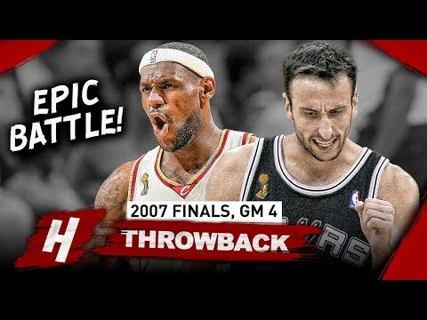 Manu Ginobili vs LeBron James LEGENDS Game 4 Duel Highlights 2007 NBA Finals - CLUTCH Manu!