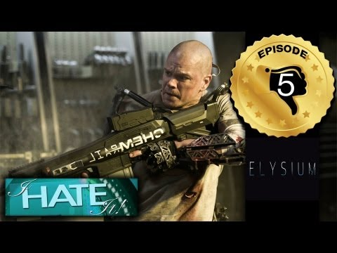 "I Hate It! – Episode 105 – ""Elysium"" review (spoiler free satire)"