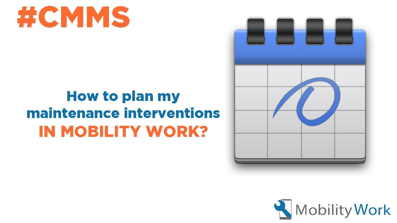 How to plan my maintenance interventions in my CMMS software?
