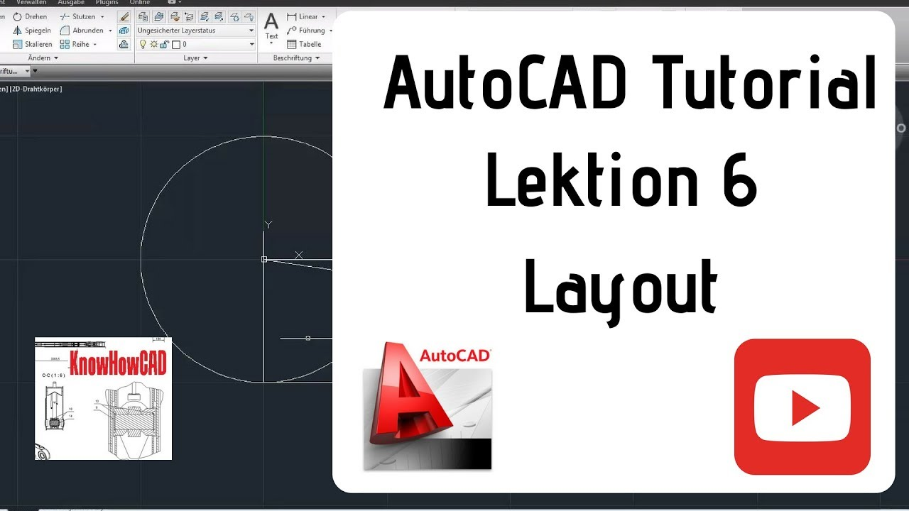 autocad 2d tutorial deutsch lektion 6 layout und ansichtsfenster erstellen youtube. Black Bedroom Furniture Sets. Home Design Ideas