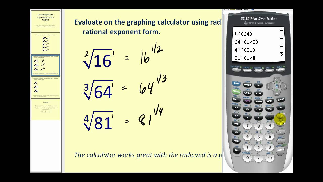Evaluating Radical Expressions on the TI83/84
