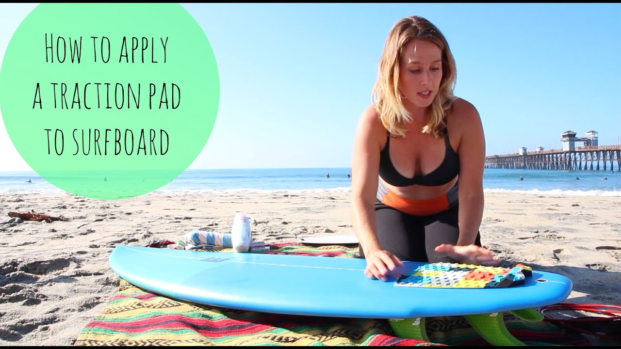 How To Apply a Traction Pad to Surfboard - YouTube f13d1fbbd70e
