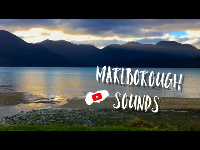 MARLBOROUGH : Anakiwa, Picton, Sounds