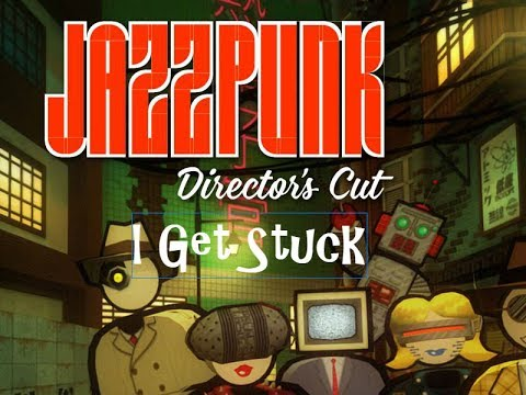 Let's Play Jazzpunk Part 2 | I Get Stuck