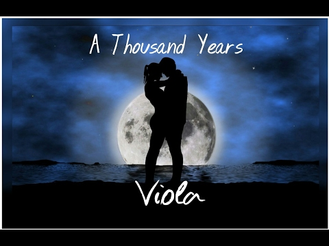 A Thousand Years Viola