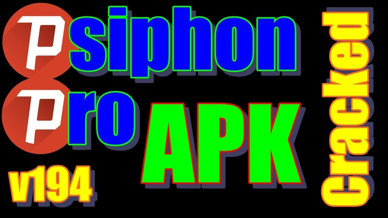 Psiphon pro apk cracked android | Psiphon Pro v199 Cracked