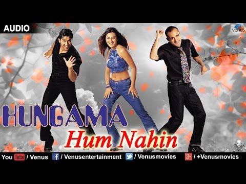 Hum Nahin (Hungama)