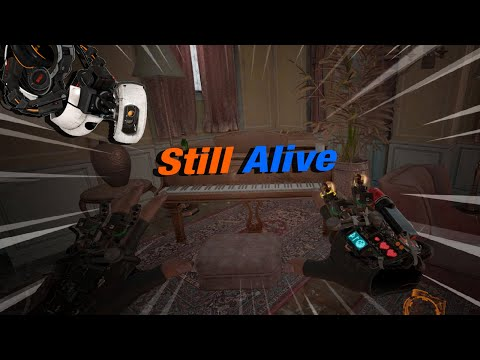 Still Alive (Portal) played on the Half Life Alyx Piano