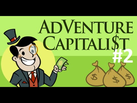 Armor Games - AdVenture Capitalist Gameplay Part 2
