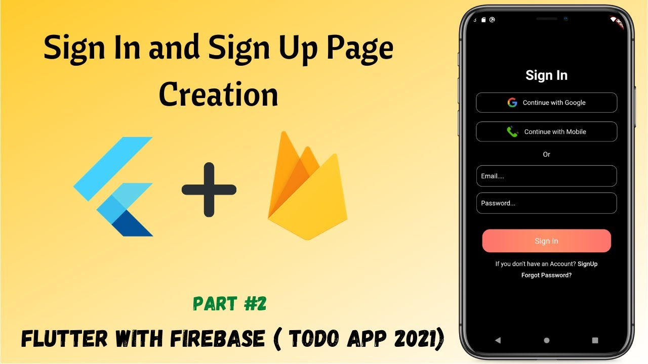 Flutter - Sign In and Sign Up Page Creation || Todo App ( Firebase with Flutter) #02