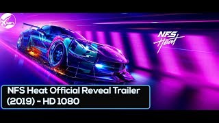 [NEW] Need For Speed Heat - Official Reveal Trailer (2019) - HD 1080