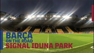 INSIDE TOUR of SIGNAL IDUNA PARK | Barça On The Road