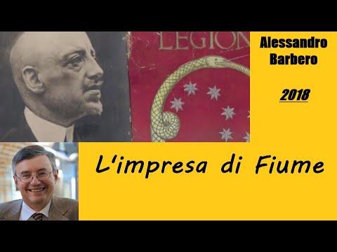 L'impresa di Fiume - di Alessandro Barbero [2018]
