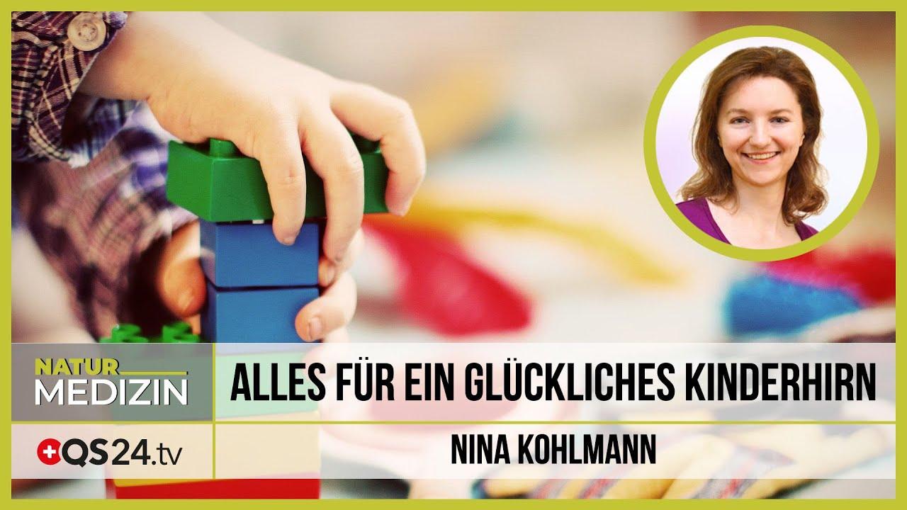 Alles für ein glückliches Kinderhirn | nach Dr. Heinz Reinwald | NaturMEDIZIN | QS24 28.05.2020