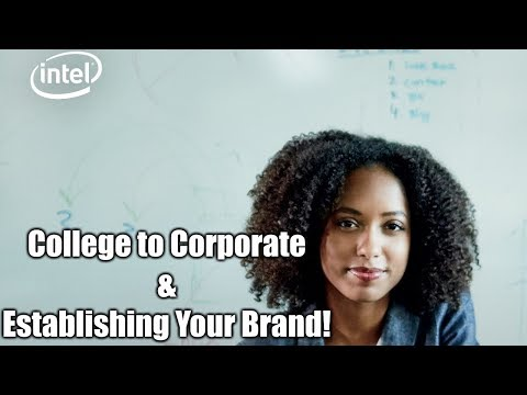 Navigating the Transition from College to Corporate America - Intel & HBCUConnect.com Webinar