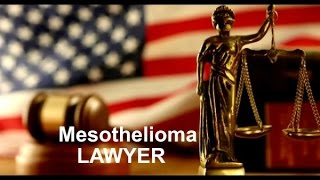 Mesothelioma Law Firm - Mesothelioma Lawyers