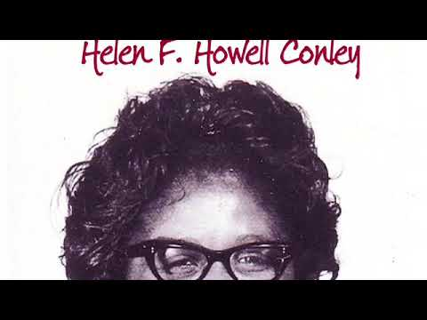 Celebrating the Life of a Queen, Helen F Howell Conley