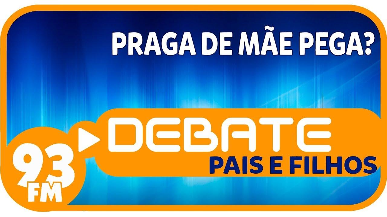 Debate 93 Pais e Filhos praga 14 01 2019