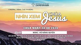 HTTL SÀI GÒN - Chương trình Thờ phượng Chúa - 30/08/2020