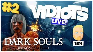Vidiots Live! Twitch Stream - Dark Souls Remastered [26/09/18]