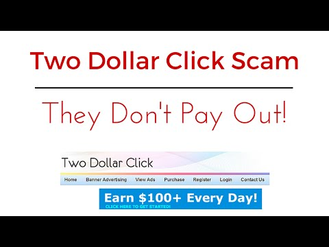 Two Dollar Click Scam - Two Dollar Click DOESN'T PAY OUT!