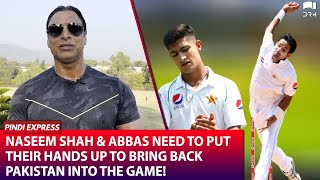 Pakistan Needs To Come Back Strong! | Naseem Shah & Abbas Need To Put Their Hands Up | Shoaib Akhtar
