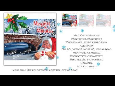 Megjött a Mikulás ~ Boldog karácsonyt! (teljes album)