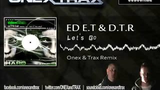 Ed E.T & D.T.R - Let