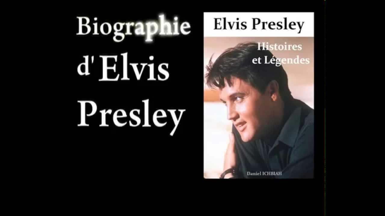 Elvis Presley Biographie L Histoire D Elvis Presley Youtube