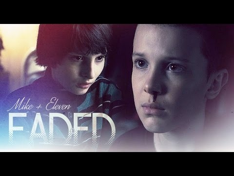 mike & eleven | faded
