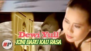 DEWI YULL - KINI BARU KAU RASA - OFFICIAL VERSION