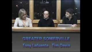 Greater Somerville - Alderman Tony Lafuente & Tim Devin (11.12.13)