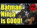 Why the Batman Ninja Anime is Actually GOOD! - Gaijin Goombah