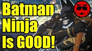 Why the Batman Ninja Anime is Actually GOOD! - Gaijin Goombah thumbnail