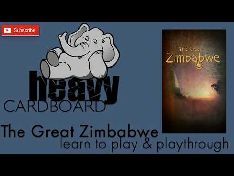 The Great Zimbabwe 4p Play-through, Teaching, & Roundtable discussion by Heavy Cardboard