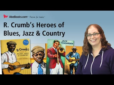 abebooks-review:-r.-crumb's-heroes-of-blues,-jazz-&-country-by-r.-crumb