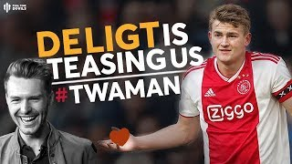 It's Diogo Not Diego,  De Ligt Teases MAN UNITED: TWAMAN
