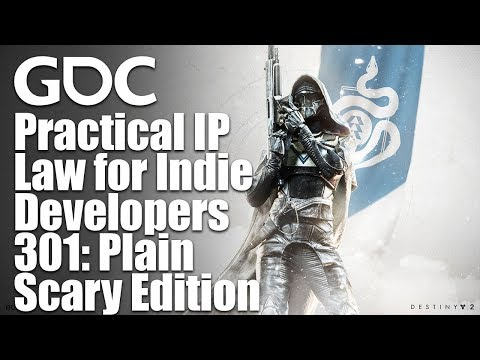 Practical IP Law for Indie Developers 301: Plain Scary Edition