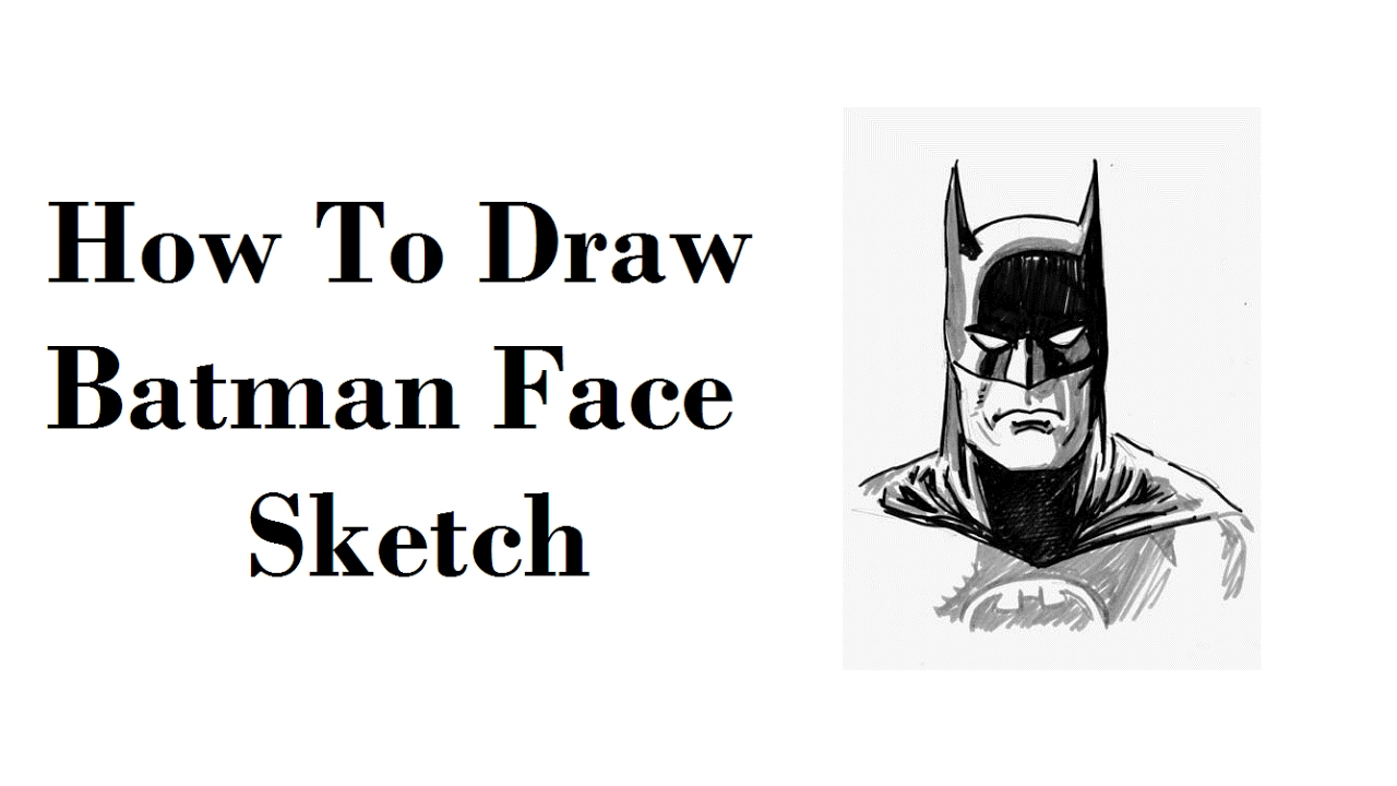 How To Draw Batman Face Pencil Drawing Step By Step Youtube