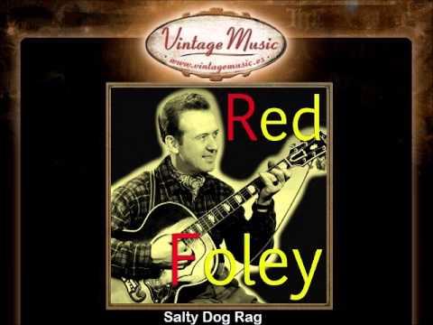 Red Foley -- Salty Dog Rag
