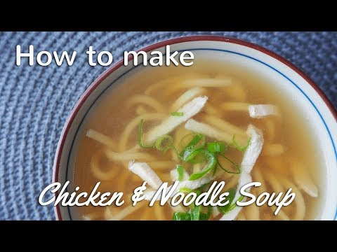 Chicken And Noodle Soup Recipe   Chinese Takeaway Style