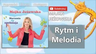 13. Majka Jeżowska   Rytm i Melodia
