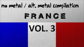 Nu Metal / Alternative Metal Compilation - France (Vol. 3)