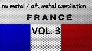 Nu Metal / Alternative Metal Compilation - France (Vol. 3)