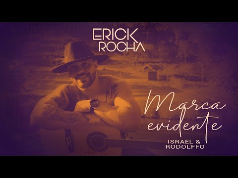 cantor-erick-rocha---marca-evidente-(israel&rodolffo---dvd-acústico-|-ao-vivo-)