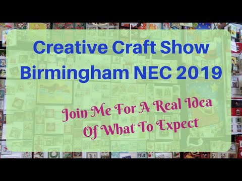 Creative Craft Show Tour - Birmingham NEC 2019