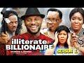 ILLITERATE BILLIONAIRE SEASON 1 - (New Movie) 2019 Latest Nigerian Nollywood Movie full HD